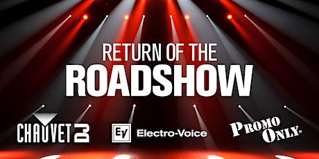 Return of the Roadshow - Anaheim tickets