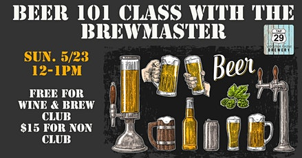 Beer 101 Class with the Brew Master tickets