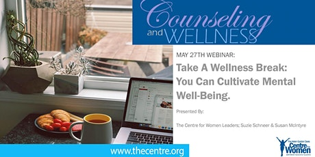 Wellness Break: You Can Cultivate Mental Well-Being tickets