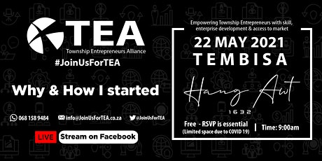 #JoinUsForTEA  in TEMBISA - 22 May 2021 tickets