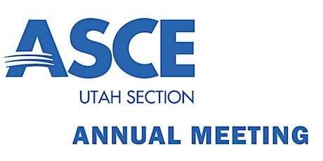 ASCE Utah Section - Annual Meeting tickets
