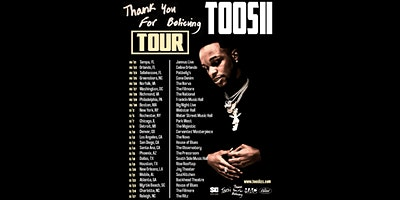 Toosii – Thank You For Believing TOUR