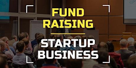 Startups Fund Raising Program bilhetes
