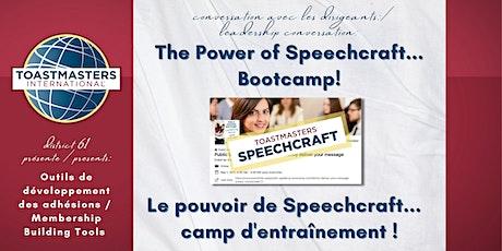 Power of Speechcraft Bootcamp! / Pouvoir de Speechcraft camp d'entraînement tickets