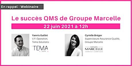 Webinaire : Le succès du QMS de Groupe Marcelle tickets