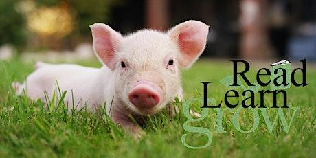 Read, Learn Grow - PIGS II - July 7 tickets