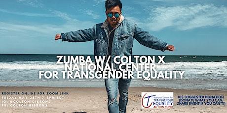 Zumba W/ Colton x  National Center for Transgender Equality billets