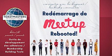 Meetup Rebooted! / Redémarrage de Meetup ! Tickets
