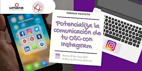 Potencializa la comunicación de tu OSC con Instagram entradas