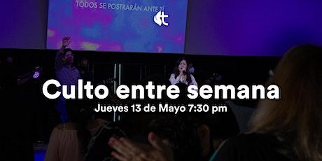 Culto Jueves 13 de mayo 7:30pm boletos