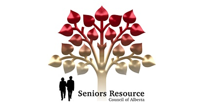 Seniors Resource Council of Alberta - General Meeting with Guests tickets