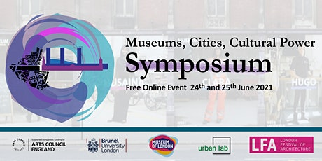 Museums, Cities, Cultural Power - Symposium tickets