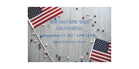 Best Dam Wine Walk - USA Patriotic tickets