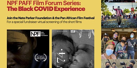 PAFF NPF Film Forum Series: The Black Covid Experience tickets