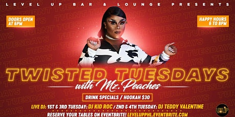 Twisted Tuesdays with Mz.Peaches tickets