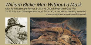 William Blake: Man Without a Mask with Ruth Rosen,...