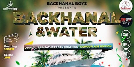 Backhanal &  Water tickets