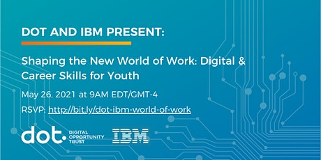 Shaping the New World of Work: Digital & Career Skills for Youth tickets
