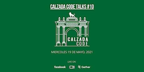 Calzada Code Talks #10 entradas