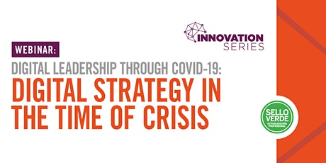 Digital Leadership through COVID-19: Digital Strategy in the Time of Crisis tickets