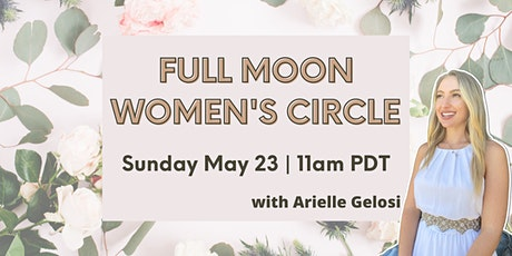 Full Moon in Sagittarius  - Women's Circle tickets