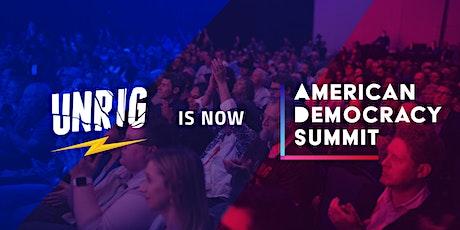 American Democracy Summit (formerly Unrig Summit) tickets