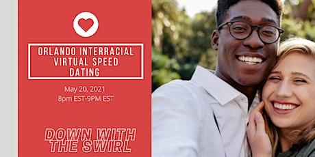 Virtual Interracial  Speed Dating  Singles  : ORLANDO EDITION tickets