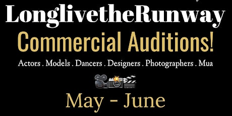 LonglivetheRunway SS21 Commercial Auditions! tickets
