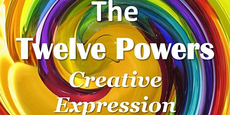 The Twelve Powers - Creative Expression tickets