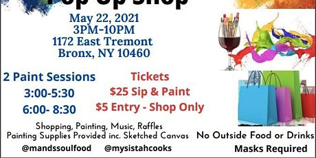 SIP, PAINT, SHOP AND CHILL! tickets