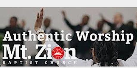Mt. Zion Baptist Church Indoor Worship Service tickets