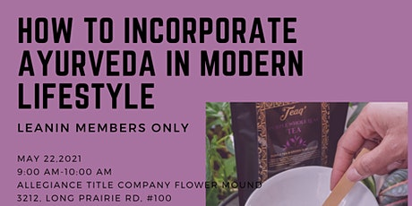 How to incorporate Ayurveda in modern lifestyle tickets