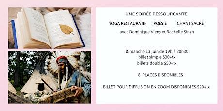 UNE SOIRÉE RESSOURÇANTE- yoga restaurait- poésie- chant sacré tickets