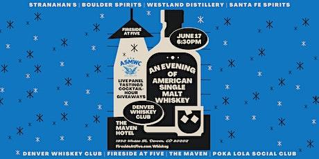 An Evening of American Single Malt Whiskey tickets