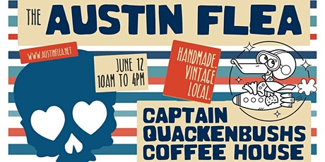 Austin Flea at Captain Quackenbush's Coffeehouse tickets