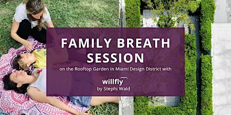 Parent and child group breathing session - Rooftop Garden/Design District tickets