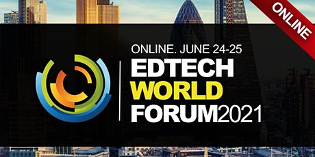 EdTech World Summit 2021 (Online Event, Virtual) tickets