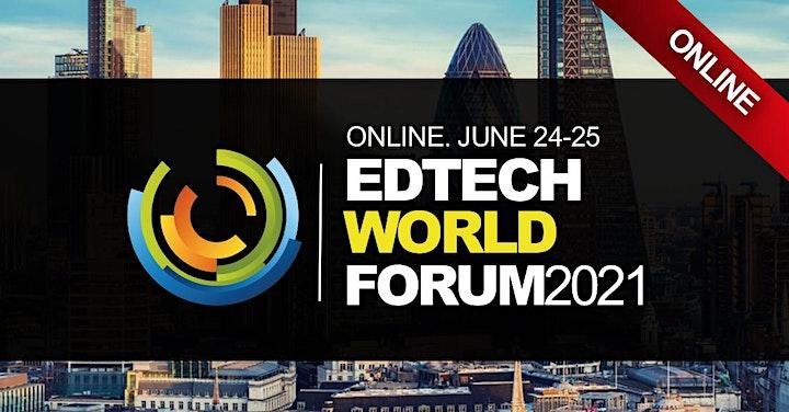 EdTech World Summit 2021 (Online Event, Virtual) image