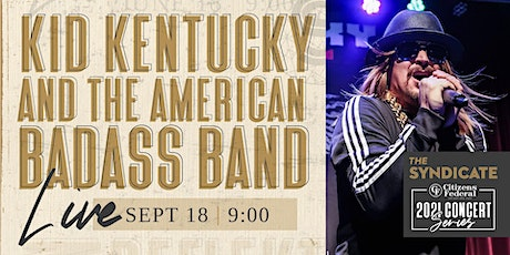 Kid Kentucky and The American Badass Band LIVE tickets