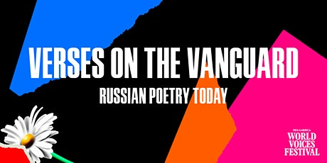 Verses on the Vanguard: Russian Poetry Today tickets