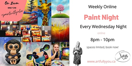 Paint Night Every Wednesday 8pm Different Painting Every Week! tickets