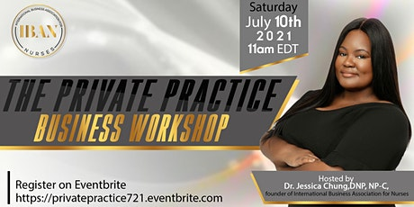 The Private Practice Business   Workshop: Start Your Private Practice 101 tickets