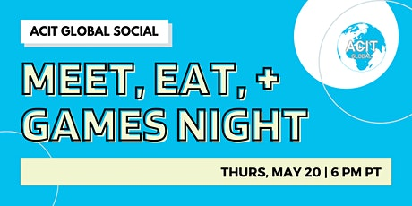Meet, Eat, and Games Night with ACIT tickets