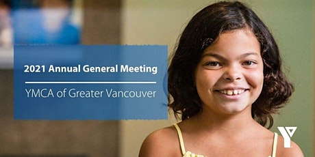 The YMCA of Greater Vancouver 134th Annual General Meeting tickets