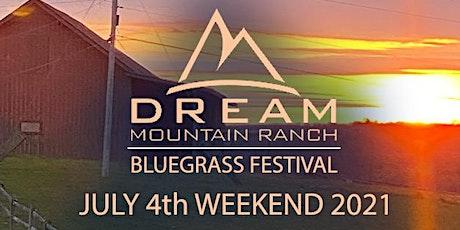 Dream Mountain Bluegrass Festival tickets