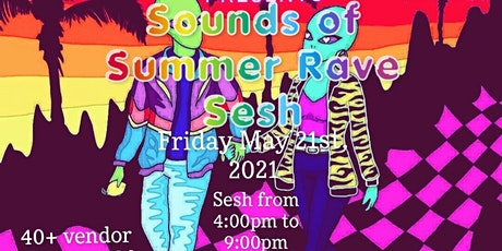 Sounds Of Sumer Rave Sesh tickets