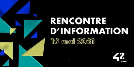 Rencontre d'information 42 Québec billets