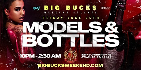 320 ENT PRESENTS: MODELS & BOTTLES (ATLANTA EDITION) tickets
