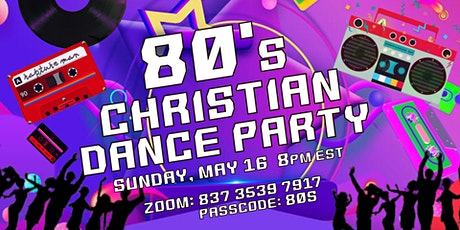 80's Christian virtual dance party livestream tickets