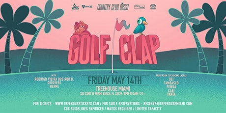 GOLF CLAP @ Treehouse Miami tickets
